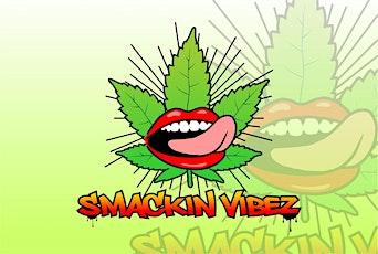 Smackin Vibez -vegan edibles -curbside pickup tickets