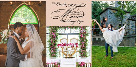 November 7, 2021 - Eat, Drink, & Be Married Wedding Expo Castle McCulloch tickets