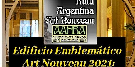 EDIFICIO EMBLEMATICO ART NOUVEAU 2021 nombramiento y visita guiada en VIVO entradas