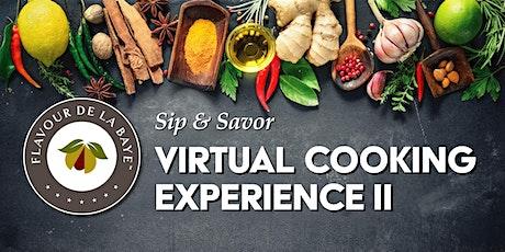 Sip & Savor: Virtual Cooking Experience 2 tickets