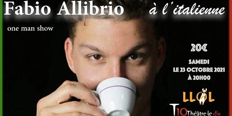 Fabio Allibrio - À L'ITALIENNE - One Man Show billets