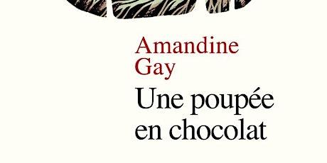 Une poupée en chocolat // Rencontre avec Amandine Gay billets