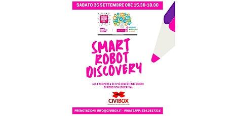 Smart Robot Discovery biglietti