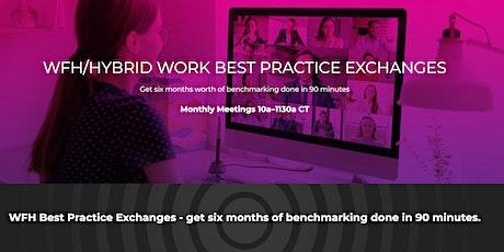Work from Home Operational Best Practice Exchange - Focus on Hiring & HR tickets
