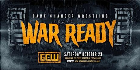"GCW presents ""War Ready"" tickets"