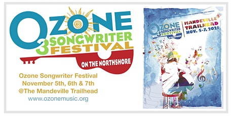 2021 Ozone Songwriter Festival-Day 1 (Free Event @the Mandeville Trailhead) tickets