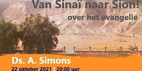 Jij daar! Gouda - Van Sinaï naar Sion! (Evangelie)- Ds. A. Simons tickets