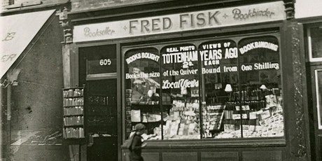A Curator's Walking Tour: Around Fred Fisk's Tottenham tickets