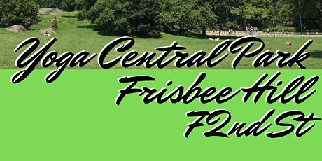 Yoga in Central Park -72nd Street Frisbee Hill tickets