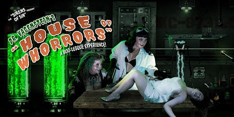 Dr. Vagenstein's House of Whorrors tickets