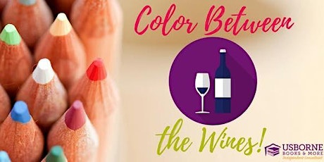 Color Between the Wines (or other beverage) tickets