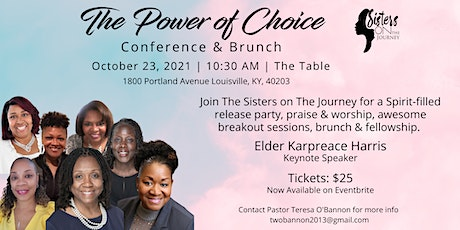 """Sisters on the Journey  Conference and Brunch 2021 """"The Power Of Choice!"""" tickets"""
