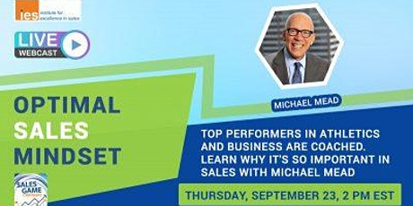 OPTIMAL SALES MINDSET: Learning from Top Performers in Athletics & Business tickets