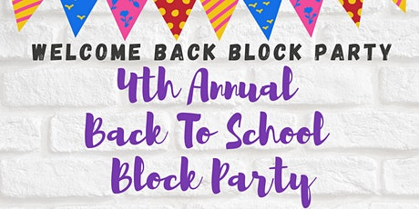 4th Annual Back-to-School Block Party tickets