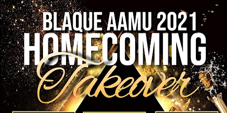 BLAQUE AAMU 2021 HOMECOMING TAKEOVER tickets