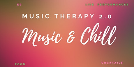 Music  Therapy 2.0  - Music and Chill tickets