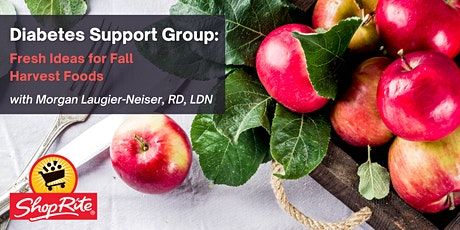 Diabetes Support Group: Fresh Ideas for Fall Harvest Foods tickets