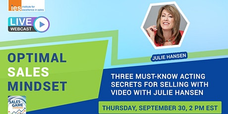 OPTIMAL SALES MINDSET: Three Must-Know Acting Secrets for Selling w/ Video tickets