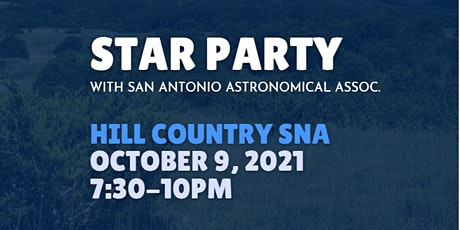 Star Party with San Antonio Astronomical Association tickets