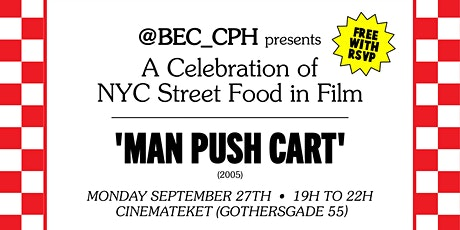 @BEC_CPH presents an evening of NYC Street Food in Film, Mon 27/09 @ 18:30 tickets