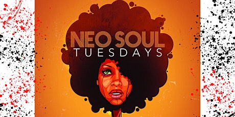 Neo-Soul Tuesdays Pre-Sale Ticket tickets