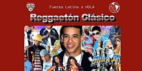 Fuerza Latina x HOLA Old School Reggaeton Party tickets