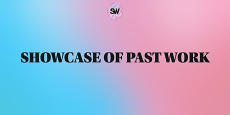 Student Workshop Showcase of Past Works tickets