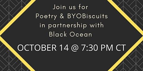 Poetry & BYOBiscuits for October tickets