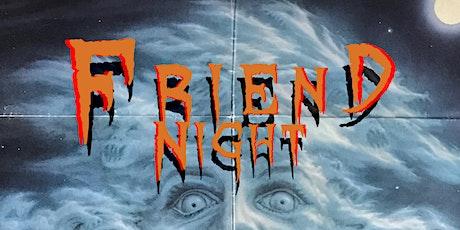 Friend Night tickets