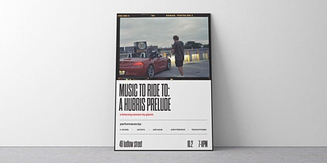 MUSIC TO RIDE TO: A Hubris Prelude // a listening session by gianni. tickets