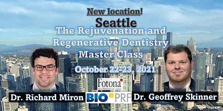 The Rejuvenation and Regenerative Dentistry Master Class tickets