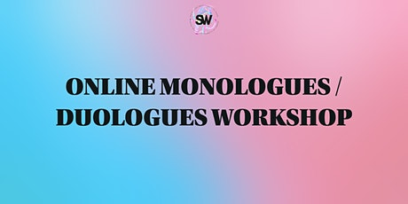 Student Workshop Virtual Monologue and Duologue Workshop tickets