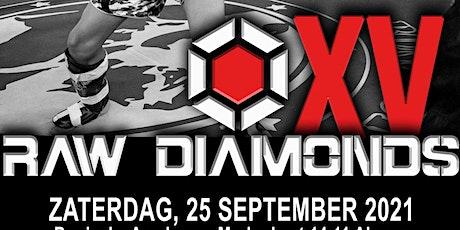Raw Diamonds XV tickets