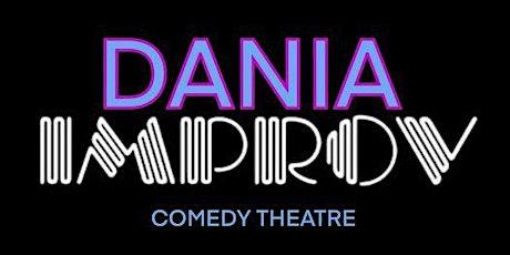 FREE TICKETS | DANIA IMPROV 10/7 | STAND UP COMEDY SHOW tickets
