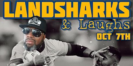 Landsharks & Laughs tickets