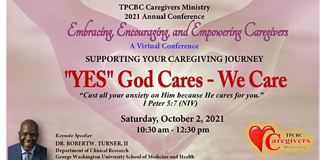 Caregivers Conference:  Embracing, Encouraging and Empowering Caregivers tickets