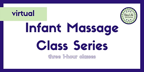Copy of New Life Birth Services Infant Massage Course Series - October tickets