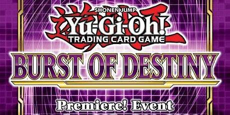 Yu-Gi-Oh Burst of Destiny Premiere Tournament tickets