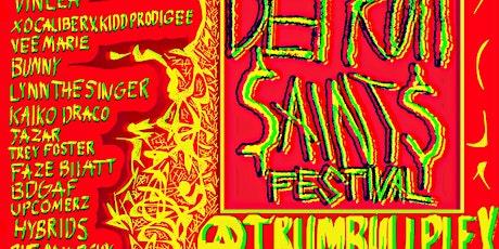 DETROIT SAINTS FESTIVAL tickets