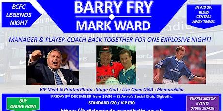 BCFC LEGENDS NIGHT - Barry Fry & Mark Ward tickets