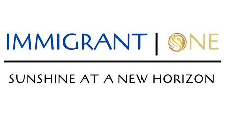 Immigrant | One - Building a new support network for immigrants. tickets