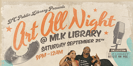 Art All Night - presented by The Martin Luther King Jr. Memorial Library tickets
