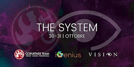 The System | Event biglietti