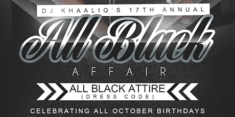 DJ Khaaliq's 17th Ann. ALL BLACK AFFAIR tickets