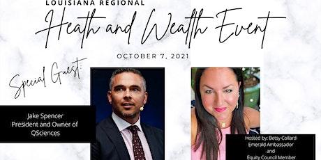 Louisiana Regional Health & Wealth Event tickets