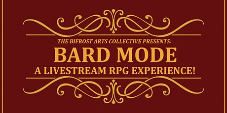 Bard Mode: A Livestream RPG Experience! tickets