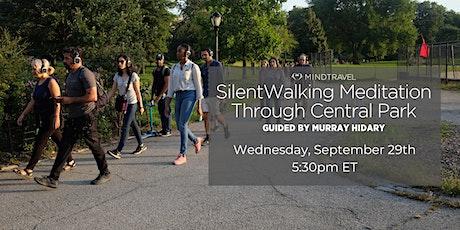 MindTravel  Silent Walking Meditation through Central Park tickets