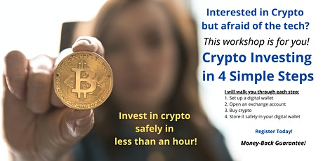 Crypto Investing in 4 Simple Steps LIVE Webinar tickets