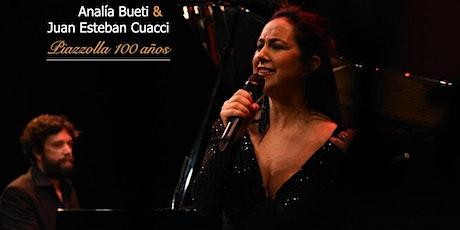 PIAZZOLLA 100 AÑOS - Analía Bueti & Juan Esteban Cuacci entradas
