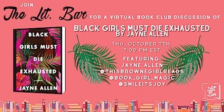 Virtual Book Club: Black Girls Must Die Exhausted tickets